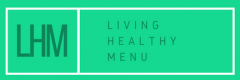 living healthy menu